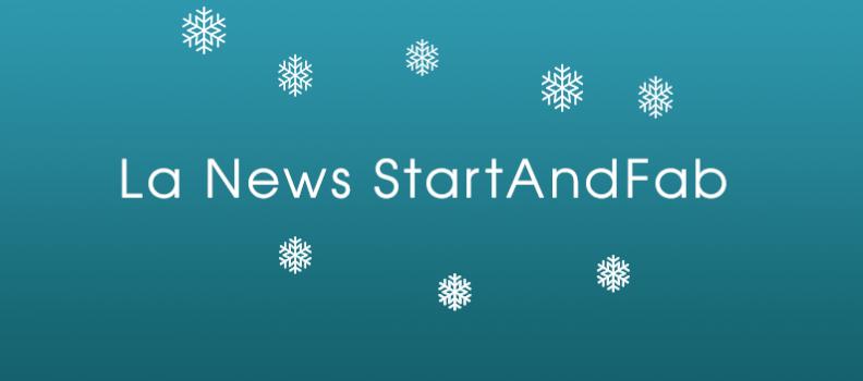 La news hivernale 2017 de StartAndFab